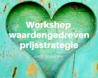 Workshop Waardengedreven prijsstrategie