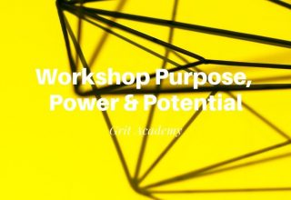 Workshop Purpose, Power & Potential